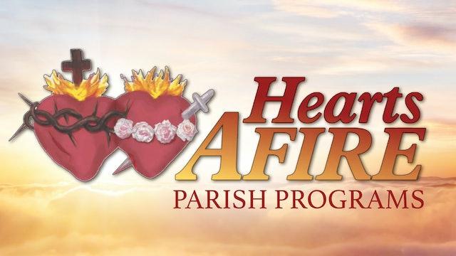 Hearts Afire Parish Programs with Fr. Michael Gaitley