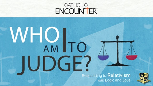 Who Am I to Judge? with Dr. Edward Sri