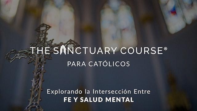 The Sanctuary Course para Católicos