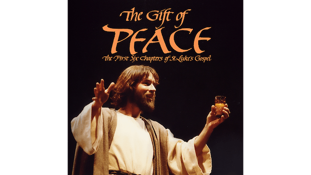The Gift of Peace: the First Six Chapters of The Gospel of Luke