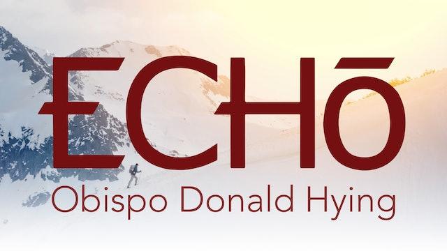 ECHO en Español con el Obispo Donald Hying