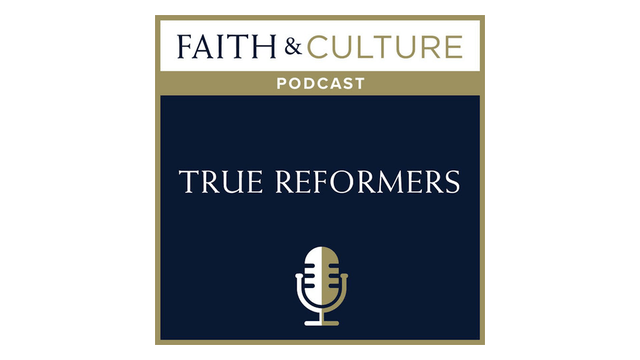 True Reformers with Dr. Christopher Blum