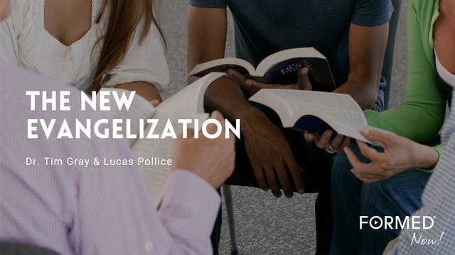 FORMED Now! The New Evangelization