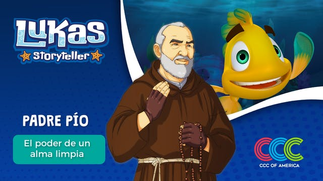 Lukas Storyteller: San Padre Pio
