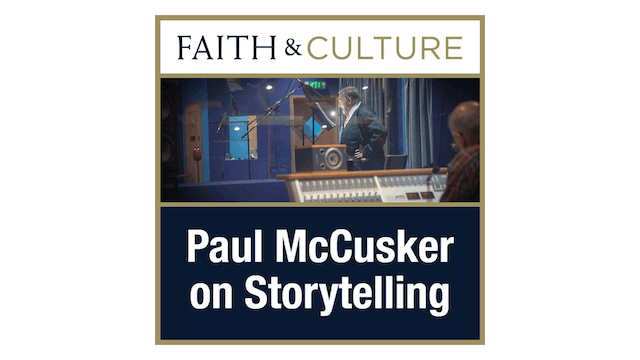 Storytelling with Paul McCusker