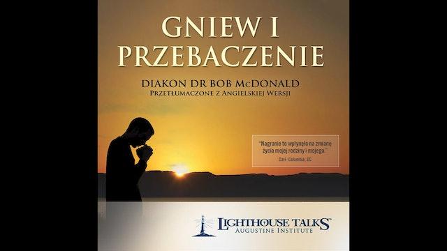 Gniew I Przebaczenie (Polish)