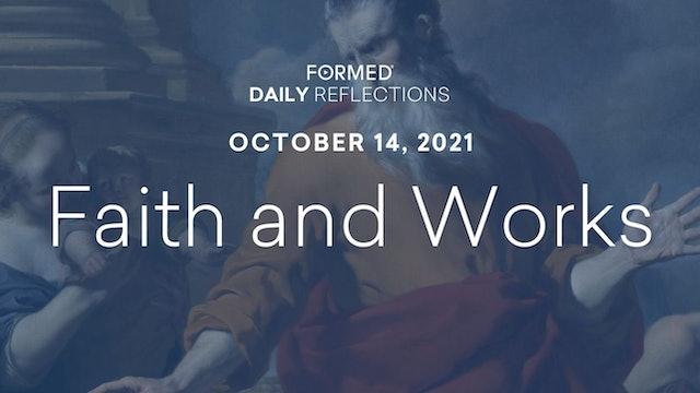 Daily Reflections – October 14, 2021