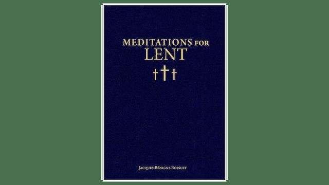 Meditations for Lent by Jacques-Bénigne Bossuet