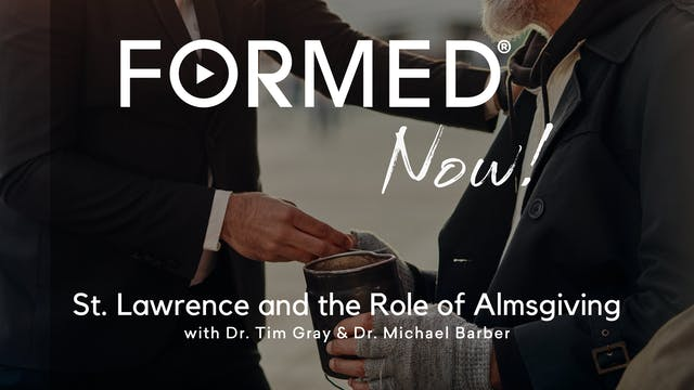 FORMED Now! St. Lawrence and the Role...