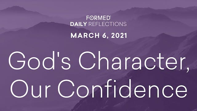 Lenten Daily Reflections – March 6, 2021