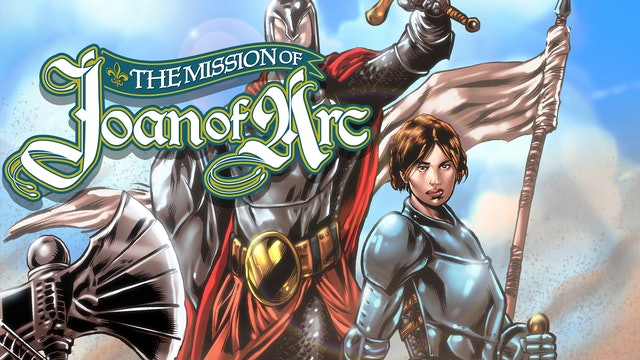 The Mission of Joan of Arc // Issues #1-2