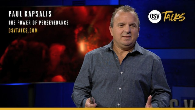 The Power of Perseverance - Paul Kapsalis