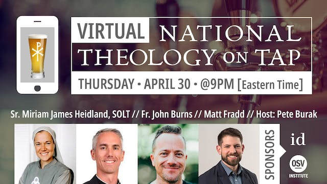 Virtual National Theology on Tap #2