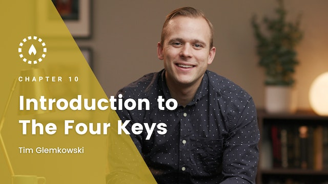 Chapter 10: Introduction to the Four Keys