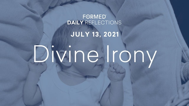 Daily Reflections – July 13, 2021