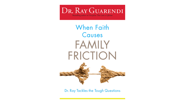 EPUB: When Faith Causes Family Friction by Dr. Ray Guarendi