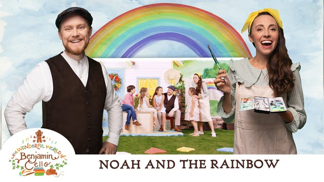 Episode 4 - Noah and the Rainbow