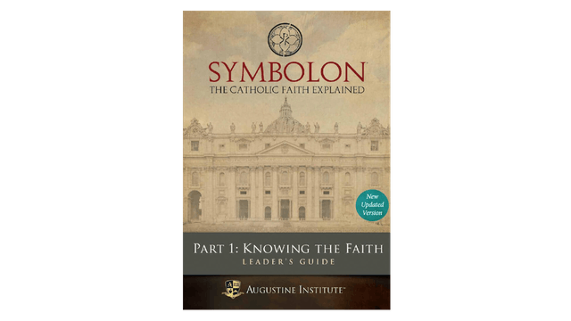 Symbolon: Knowing the Faith Leader Guide