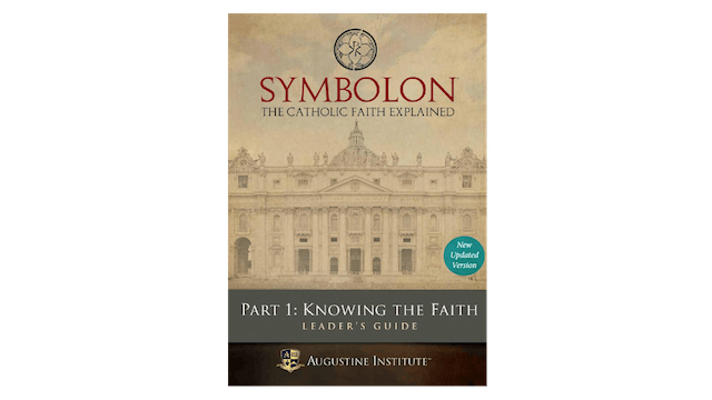 Symbolon: Knowing the Faith Leader Guide PDF