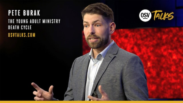 The Young Adult Ministry Death Cycle with Pete Burak