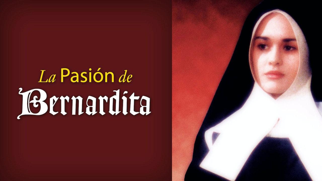 La Pasión de Bernardita