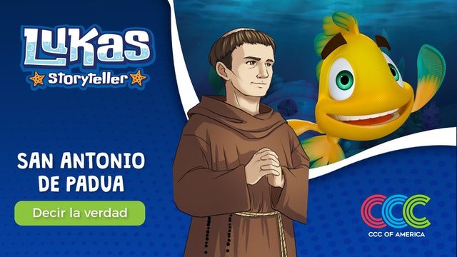 Lukas Storyteller: San Antonio de Padua