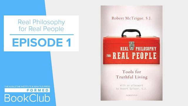 "FORMED Book Club - ""Real Philosophy For Real People"" - Episode 1"