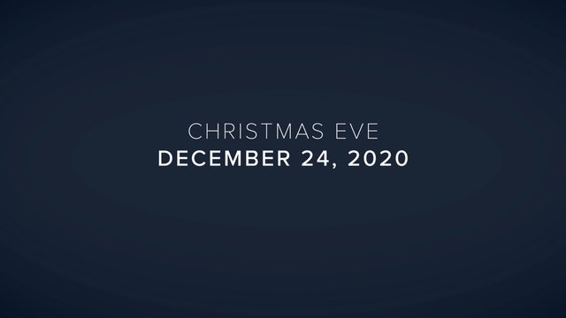 Daily Reflections – Christmas Eve – December 24, 2020