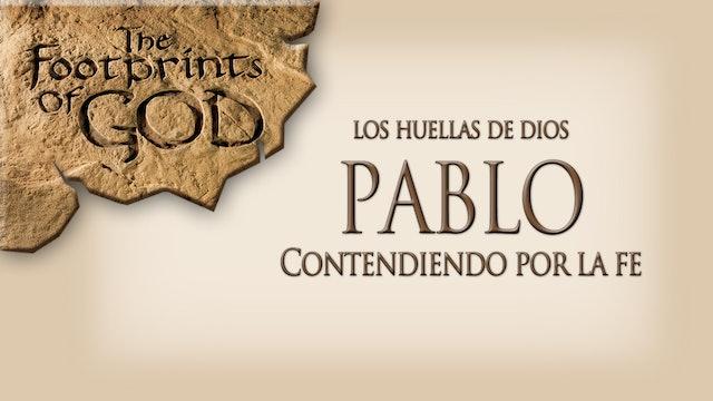 Pablo, contendiendo por la fe