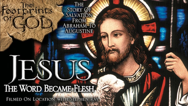 Jesus: The Word Became Flesh