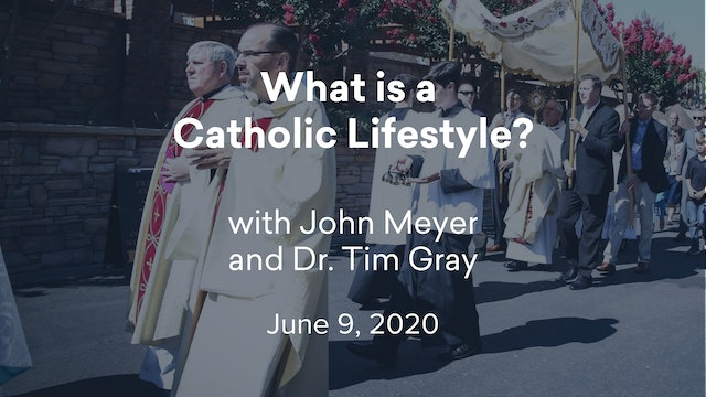 FORMED Now! What is a Catholic Lifestyle?
