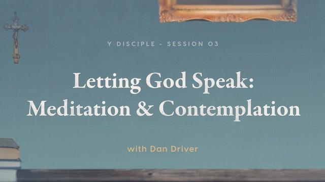Known - Episode 3 - Letting God Speak: Meditation & Contemplation