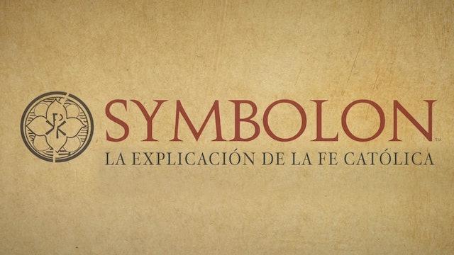 Symbolon: La explicación de la fe Católica (Español)