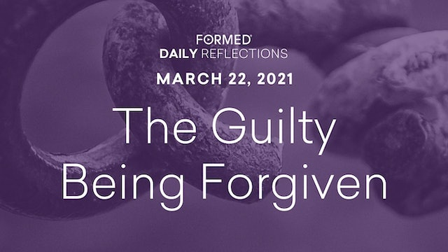 Lenten Daily Reflections – March 22, 2021