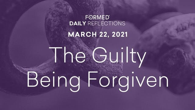 Lenten Daily Reflections – March 22, ...