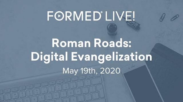 FORMED Live: Roman Roads and Digital Evangelization