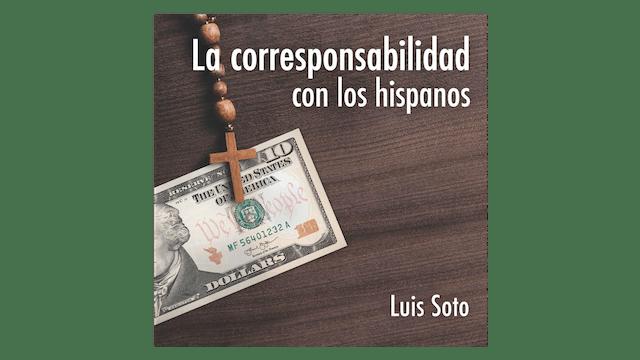 La corresponsabilidad con los hispanos por Luis Soto