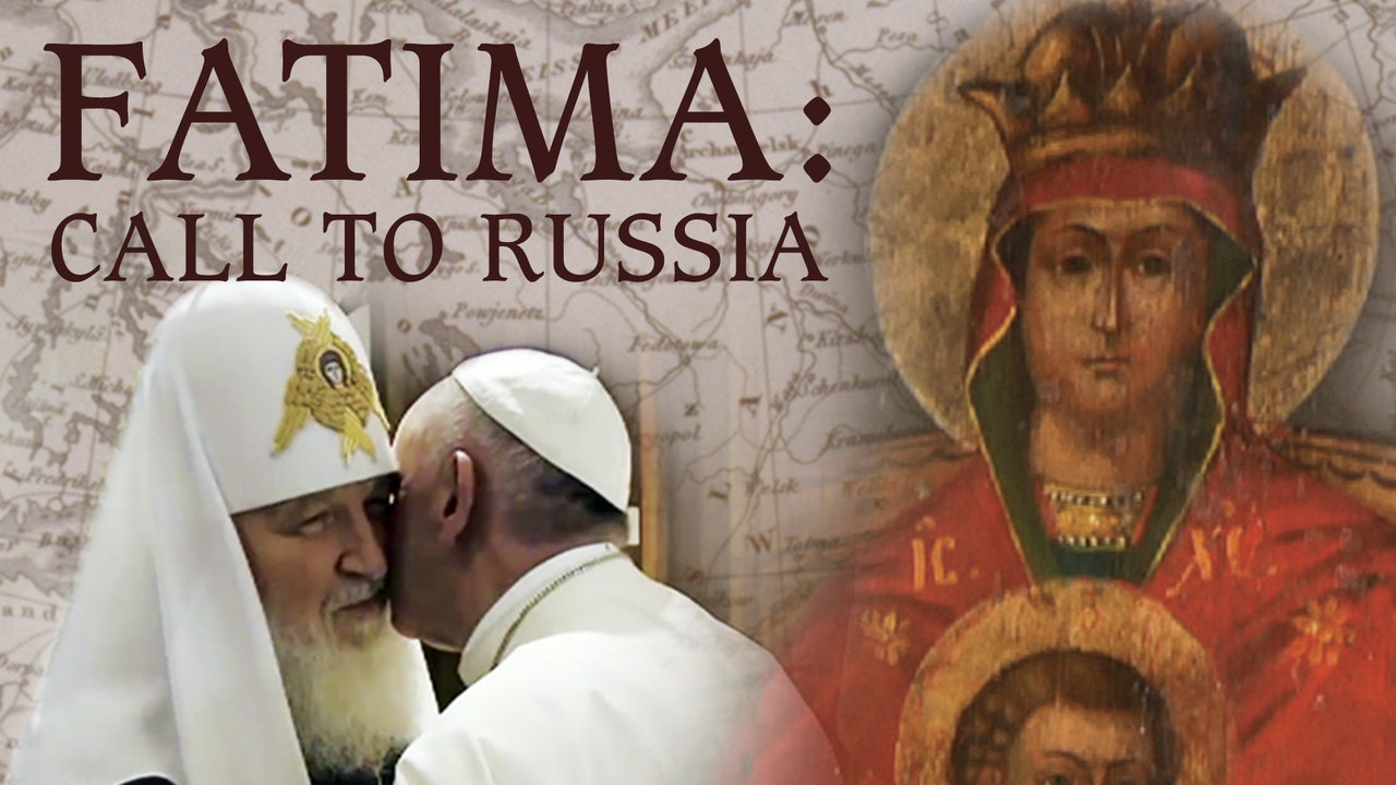 Fatima: Call To Russia