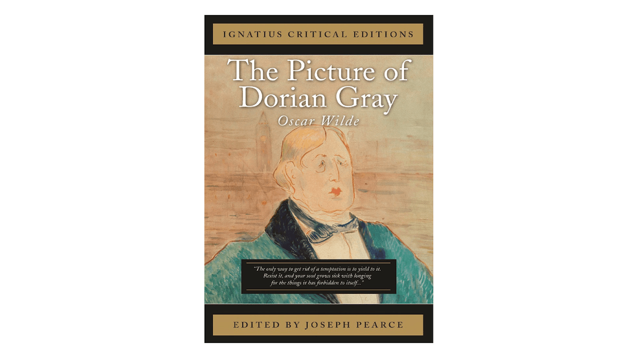 The Picture of Dorian Gray by Oscar Wilde, ed. by Joseph Pearce