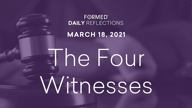 Lenten Daily Reflections – March 18, 2021