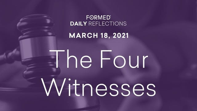 Lenten Daily Reflections – March 18, ...