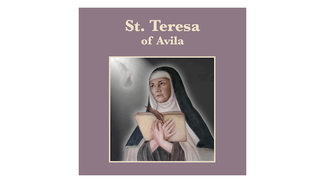 Truth to Inspire: St. Teresa of Avila