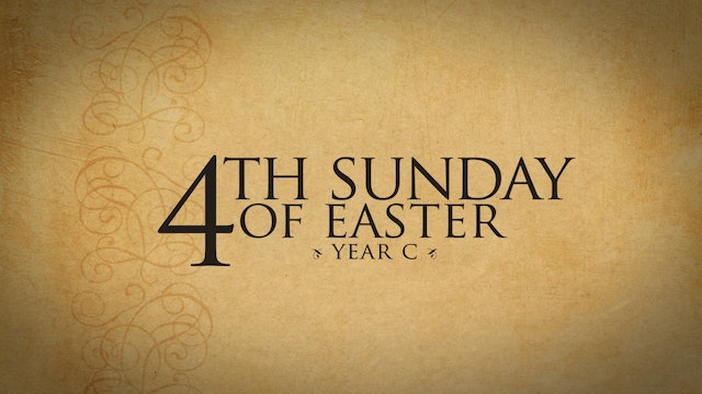 4th Sunday of Easter (Year C)