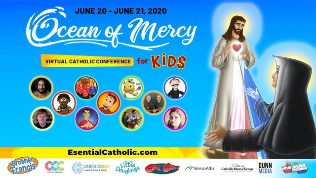 Brother Francis & Essential Catholic present: Ocean of Mercy | June 21st, 2020