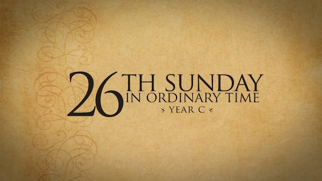 26th Sunday in Ordinary Time (Year C)