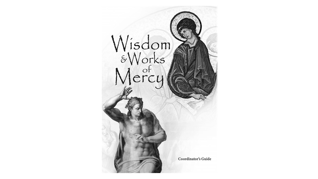 Wisdom & Works of Mercy Coordinator Guide