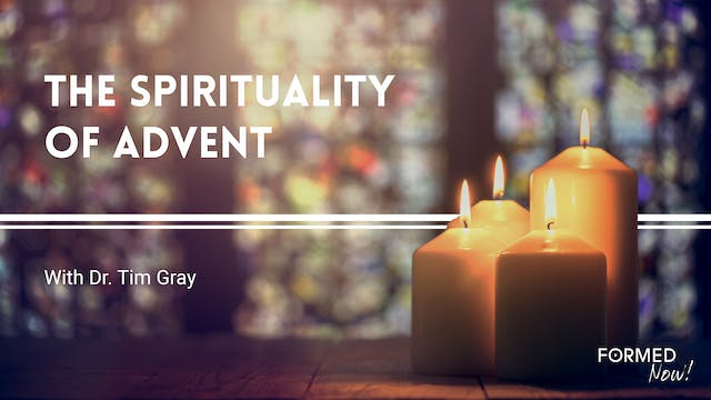 The Spirituality of Advent