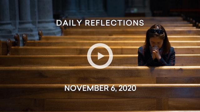 Daily Reflections – November 6, 2020