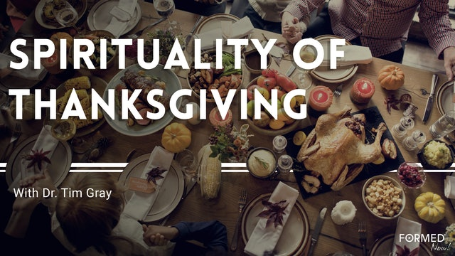 Spirituality of Thanksgiving