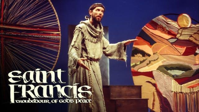 Saint Francis: Troubadour of God's Pe...